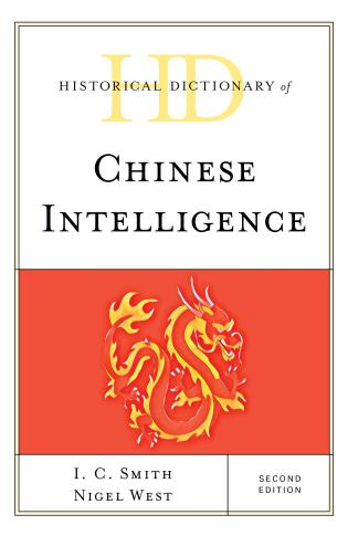 Cover image for the book Historical Dictionary of Chinese Intelligence, Second Edition