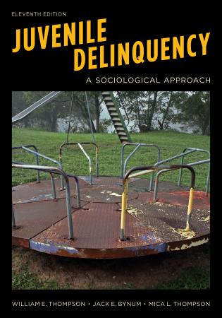 Cover image for the book Juvenile Delinquency: A Sociological Approach, Eleventh Edition