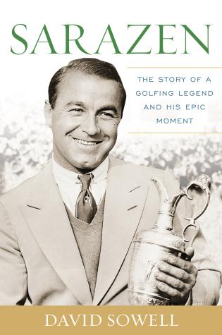 Cover image for the book Sarazen: The Story of a Golfing Legend and His Epic Moment