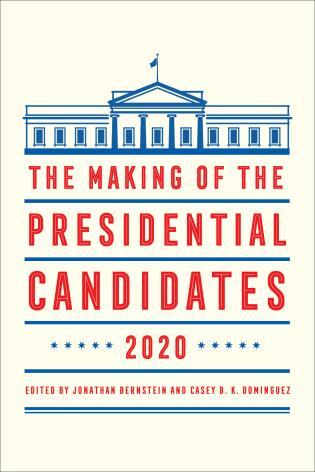 Cover image for the book The Making of the Presidential Candidates 2020