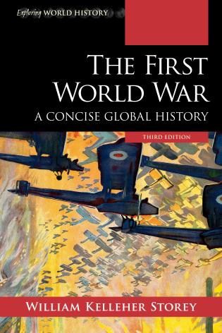 Cover image for the book The First World War: A Concise Global History, Third Edition