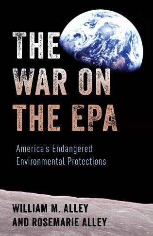 Cover image for the book The War on the EPA: America's Endangered Environmental Protections