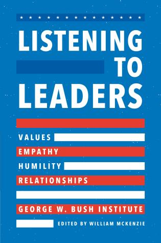 Cover image for the book Listening to Leaders: Values, Empathy, Humility, and Relationships