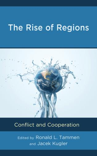Cover image for the book The Rise of Regions: Conflict and Cooperation