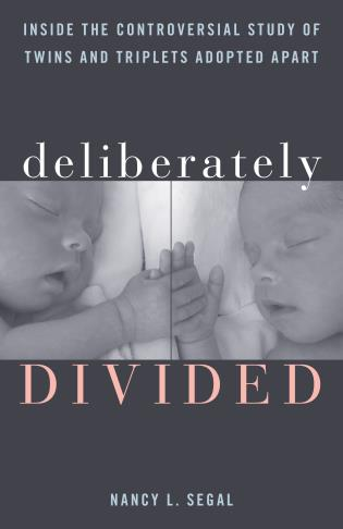 Cover image for the book Deliberately Divided: Inside the Controversial Study of Twins and Triplets Adopted Apart