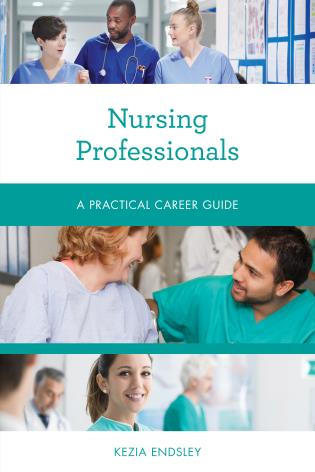 Cover image for the book Nursing Professionals: A Practical Career Guide