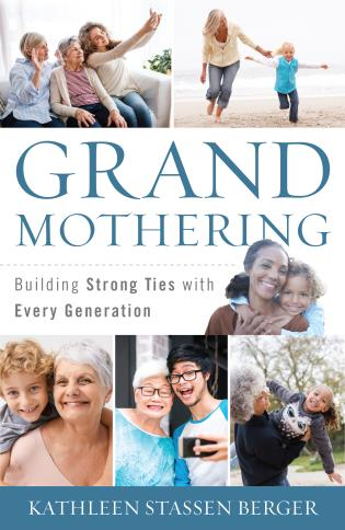 Cover image for the book Grandmothering: Building Strong Ties with Every Generation