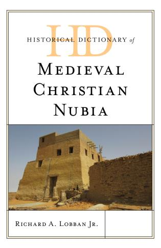 Cover image for the book Historical Dictionary of Medieval Christian Nubia