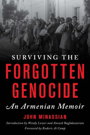 Cover image for the book Surviving the Forgotten Genocide: An Armenian Memoir