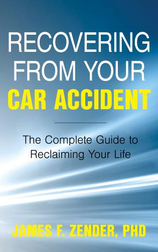 Cover image for the book Recovering from Your Car Accident: The Complete Guide to Reclaiming Your Life