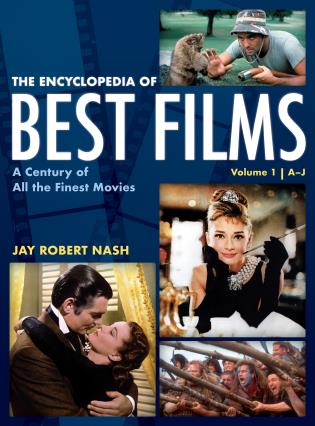 Cover image for the book The Encyclopedia of Best Films: A Century of All the Finest Movies, A-J, Volume 1