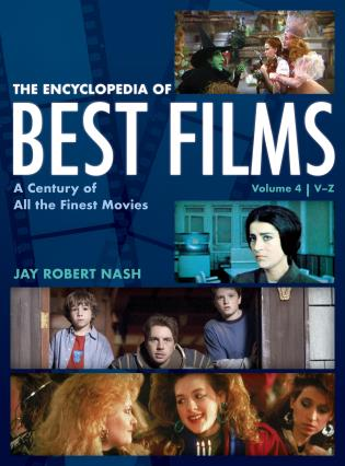 Cover image for the book The Encyclopedia of Best Films: A Century of All the Finest Movies, V-Z, Volume 4