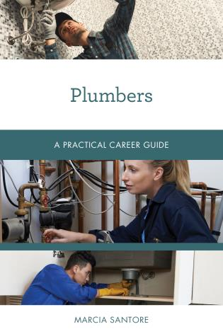 Cover image for the book Plumbers: A Practical Career Guide