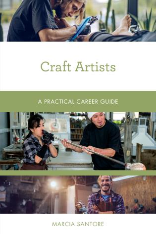 Cover image for the book Craft Artists: A Practical Career Guide