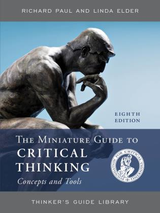 Cover image for the book The Miniature Guide to Critical Thinking Concepts and Tools, Eighth Edition
