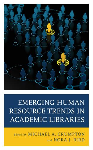 Cover image for the book Emerging Human Resource Trends in Academic Libraries