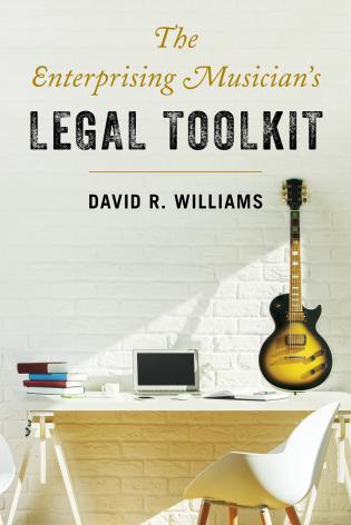 Cover image for the book The Enterprising Musician's Legal Toolkit