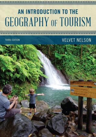 Cover image for the book An Introduction to the Geography of Tourism, Third Edition