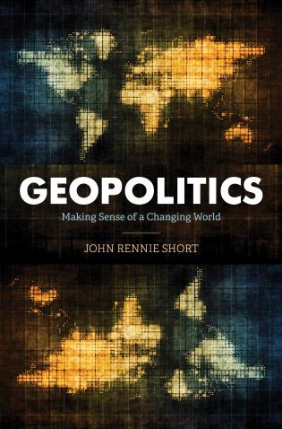 Cover image for the book Geopolitics: Making Sense of a Changing World