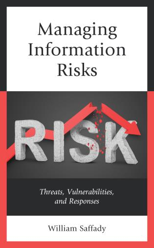 Cover image for the book Managing Information Risks: Threats, Vulnerabilities, and Responses