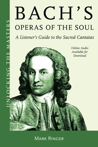 Cover image for the book Bach's Operas of the Soul: A Listener's Guide to the Sacred Cantatas