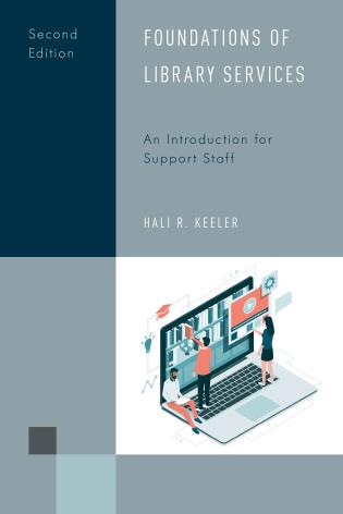 Cover image for the book Foundations of Library Services: An Introduction for Support Staff, Second Edition