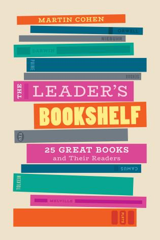 Cover image for the book The Leader's Bookshelf: 25 Great Books and Their Readers