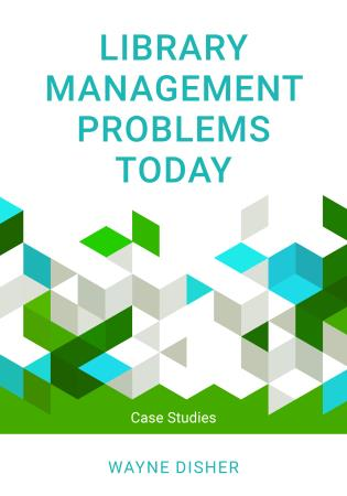 Cover image for the book Library Management Problems Today: Case Studies