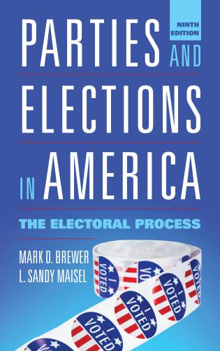 Cover image for the book Parties and Elections in America: The Electoral Process, Ninth Edition