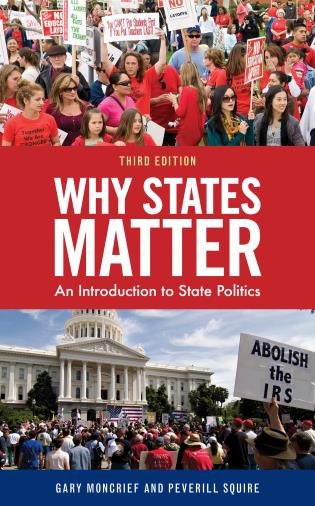 Cover image for the book Why States Matter: An Introduction to State Politics, Third Edition