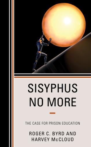 Cover image for the book Sisyphus No More: The Case for Prison Education