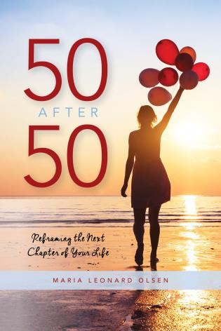 Cover image for the book 50 After 50: Reframing the Next Chapter of Your Life