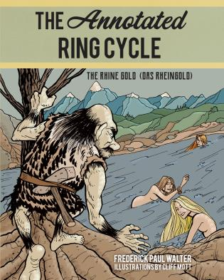 Cover image for the book The Annotated Ring Cycle: The Rhine Gold (Das Rheingold)