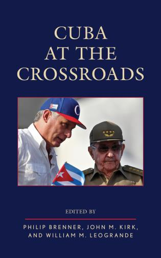 Cover image for the book Cuba at the Crossroads