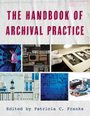 Cover image for the book The Handbook of Archival Practice