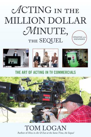 Cover image for the book Acting in the Million Dollar Minute, the Sequel: The Art of Acting in TV Commercials, Updated and Expanded