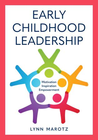 Cover image for the book Early Childhood Leadership: Motivation, Inspiration, Empowerment