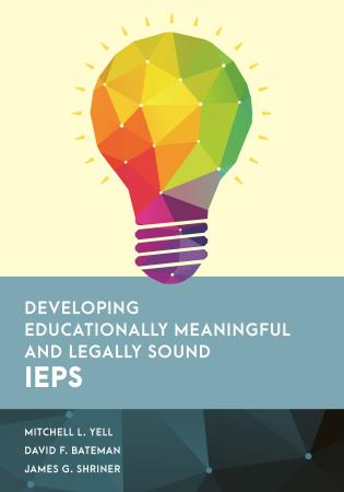 Cover image for the book Developing Educationally Meaningful and Legally Sound IEPs