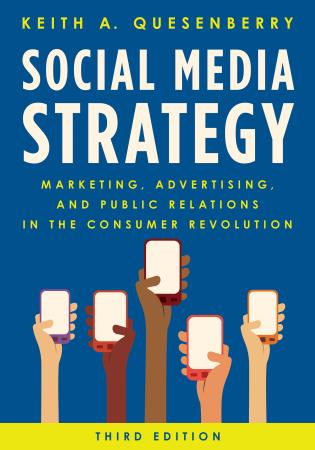 Cover image for the book Social Media Strategy: Marketing, Advertising, and Public Relations in the Consumer Revolution, Third Edition