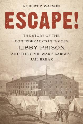 Cover image for the book Escape!: The Story of the Confederacy's Infamous Libby Prison and the Civil War's Largest Jail Break