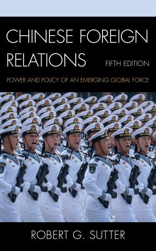 Cover image for the book Chinese Foreign Relations: Power and Policy of an Emerging Global Force, Fifth Edition