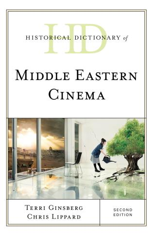 Cover image for the book Historical Dictionary of Middle Eastern Cinema, Second Edition