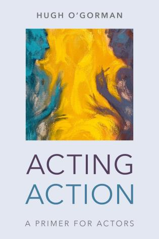 Cover image for the book Acting Action: A Primer for Actors