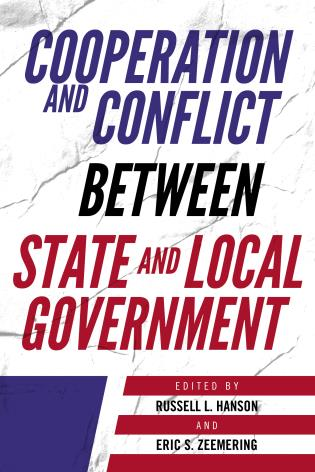 Cover image for the book Cooperation and Conflict between State and Local Government