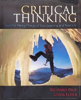 Cover image for the book Critical Thinking: Tools for Taking Charge of Your Learning and Your Life, Third Edition