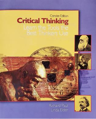 Cover image for the book Critical Thinking: Learn the Tools the Best Thinkers Use, Concise Edition