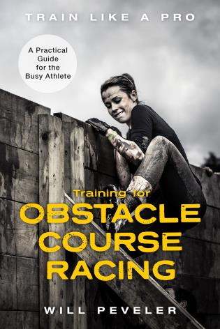 Cover image for the book Training for Obstacle Course Racing: A Practical Guide for the Busy Athlete