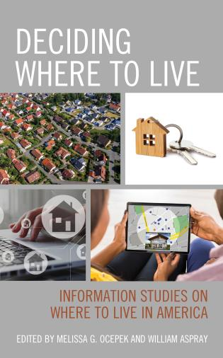 Cover image for the book Deciding Where to Live: Information Studies on Where to Live in America