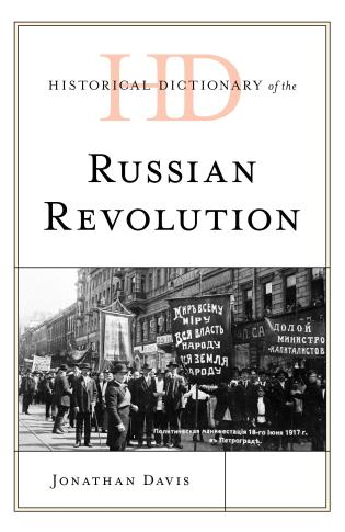 Cover image for the book Historical Dictionary of the Russian Revolution