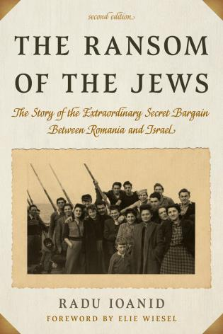 Cover image for the book The Ransom of the Jews: The Story of the Extraordinary Secret Bargain Between Romania and Israel, Second Edition